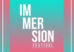 Immersion Festival